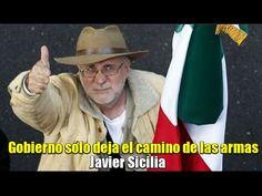 Gobierno sólo deja el camino de las armas: Javier Sicilia