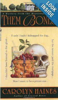 Amazon.com: Them Bones: A Mystery from the Mississippi Delta (9780553581713): Carolyn Haines: Books