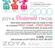 The code for the Zoya Pinterest Trios will go live on Monday 6/11/2012 at 12:01 AM EST!