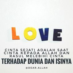Cinta sejati adalah saat Cinta kepada Allah dan Rasul melebihi Cinta terhadap dunia dan isinya . http://ift.tt/2f12zSN