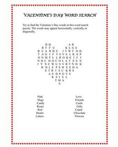Print out a Heart Shaped Word Search Game at jumpstart.com.  It's a great game to bring to a school class party or to have fun at home with....