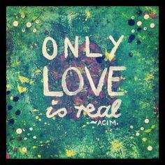 Painted by me :) #onlyloveisreal #spiritjunkie #acim