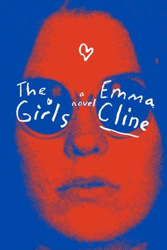 """""""The Girls"""" by Emma Cline"""