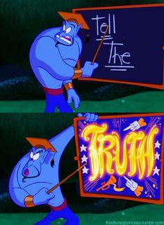 Genie... Tell the truth!