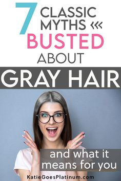 Many of us grew up hearing things about gray hair that simply weren't true.  A number of these misconceptions were rooted in sexism, ageism and bad science.  Let's take a peek at these gray hair myths and find out what the truth really is! #grayhair #goinggray #grombre Grey Hair, White Hair, Hearing Things, Caucasian People, Hair Doctor, Transition To Gray Hair, Stylish Haircuts, Old Wife, Going Gray