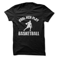 Real Men Play Basketball T-Shirts, Hoodies. SHOPPING NOW ==► https://www.sunfrog.com/Sports/Real-Men-Play-Basketball.html?id=41382
