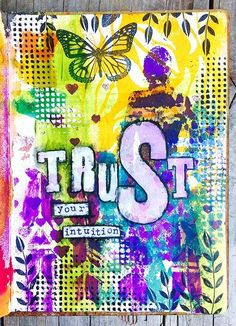 Trust Your Intuition Art Journal Page - Rachel Greig