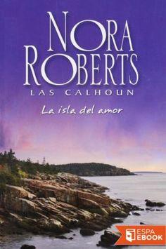 La isla del amor - Nora Roberts