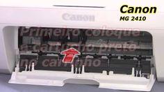 (Tutorial Canon MG 2410) - como Fazer troca de cartuchos da  Canon MG 2410