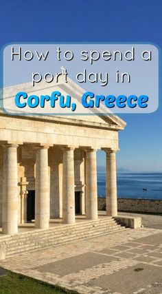 Beyond the Port - What to Do in a Day in Corfu, Greece Things to do in Corfu, Greece on a cruise day. This small Greek island is a designated UNESCO World Heritage Site, ready to be explored on your day in port. Greek Cruise, Cruise Port, Cruise Vacation, Vacation Ideas, Honeymoon Cruise, Cruise Europe, Cruise Tips, Disney Cruise, Vacation Destinations