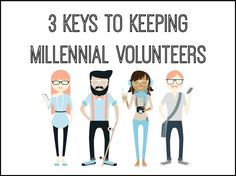 3 Keys to Keeping Millennial Volunteers ~ RELEVANT CHILDREN'S MINISTRY