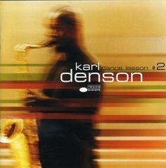Precision Series Karl Denson - Dance Lesson #2