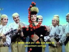 Carmen Miranda - The Lady in the Tutti-Frutti Hat [legendado] - YouTube