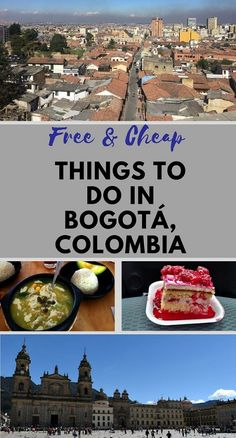 You can enjoy Bogota, Colombia even on a small budget.