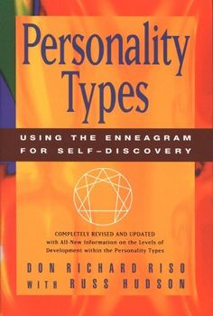 Personality Types: Using the Enneagram for Self-Discovery by Don Richard Riso, http://www.amazon.com/dp/B004MYFLAY/ref=cm_sw_r_pi_dp_wHUOtb0XPPGYV