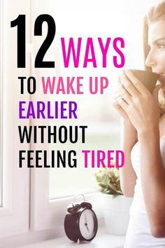 How to wake up earlier without feeling tired. In this post, I share 12 tips to help you wake up earlier without feeling tired and sluggish. If you want to be more productive and get your mom boss goals accomplished check out these 12 ideas to help you get Ways To Wake Up, How To Wake Up Early, Sleep Early, Self Development, Personal Development, 5am Club, Waking Up Tired, Eat Better, Sleep Better