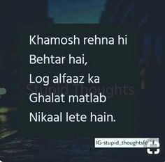 It's better to be shut than describing urself to them who can never understand you! Crazy Quotes, Hurt Quotes, Sweet Quotes, Me Quotes, Qoutes, People Quotes, Mixed Feelings Quotes, Attitude Quotes, Meaningful Quotes