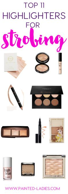 Top 11 Highlighters For Strobing - Painted Ladies