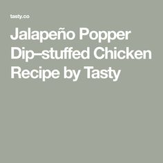 Jalapeño Popper Dip–stuffed Chicken Recipe by Tasty Jalapeno Popper Dip, Sandwiches, Garlic Butter Chicken, Stuffed Chicken, Bread Crumbs, Dips, Chicken Recipes, Cooking Recipes, Tasty