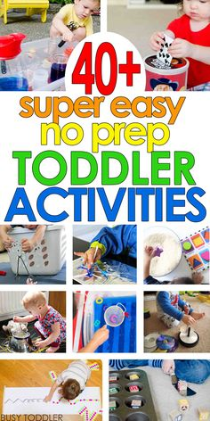 SUPER EASY TODDLER ACTIVITIES: You've got to see this list of quick and easy, no-prep toddler activities. Perfect for rainy days and inside play. Easy activities for toddlers and preschoolers. ^-^ Parents: Watch This FREE Video Lesson http://qoo.by/2wsk