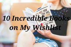10 Incredible Books On My Wishlist - Playground of Randomness The Real World, Book Review, Playground, Things I Want, Ebooks, The Incredibles, Posts, Popular, Reading