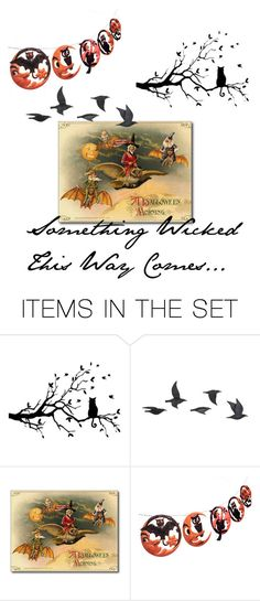 """""""Something Wicked This Way Comes..."""" by oldstnicksattic ❤ liked on Polyvore featuring art"""