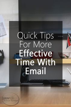 Quick Tips for more effective time with email in your small business | Sabrina's Admin Services