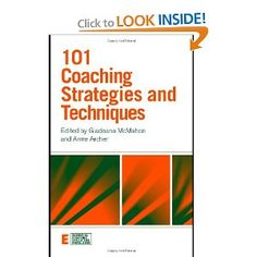 101 Coaching Strategies and Techniques (Essential Coaching Skills and Knowledge) -- by Bruce Grimley.  Click the picture to read more....