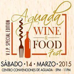 Aguada Food & Wine Fest 2015 #sondeaquipr #gastronomiapr #aguadafoodwinefest #centroconvencionesaguada #aguada #festivalespr