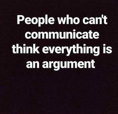And think a question is an accusation. Quotable Quotes, Wisdom Quotes, True Quotes, Motivational Quotes, Funny Quotes, Inspirational Quotes, Jerk Quotes, The Words, Cool Words