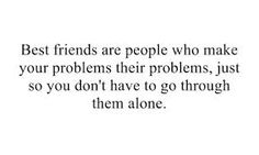 Google Image Result for http://favimages.com/wp-content/uploads/2012/06/best-friends-problems-quotes-saying.jpg