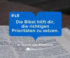 Die Bibel hilft dir, die richtigen Prioritäten zu setzen. | #18 - 20 Gründe zum Bibellesen