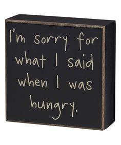 Look at this 'When I Was Hungry' Box Sign on #zulily today!