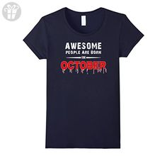 Womens Awesome People Are Born In October Birthday T-shirt Small Navy - Birthday shirts (*Amazon Partner-Link)