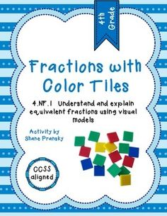 Fractions with Color Tiles - 4.NF.1 Equivalent #Fractions U #math