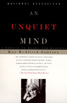 An Unquiet Mind, Kay Redfield Jamison.  An incredible look into bipolar disorder.  http://bit.ly/HewaLy