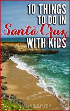 Planning a trip to Santa Cruz, California? Get great tips and ideas for fun things to do with the kids (from a real mom who KNOWS) in Scary Mommy's travel guide!  summer | spring break | family vacation | beach | parenting advice