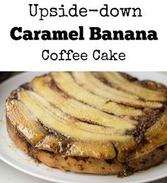 Caramel Banana Coffee Cake
