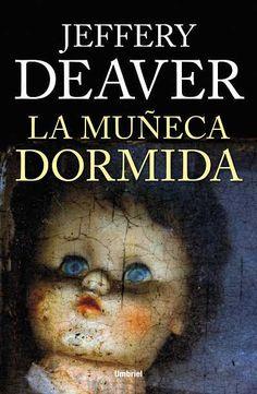 La muñeca dormida // Jeffery Deaver // UMBRIEL THRILLER (Ediciones Urano)