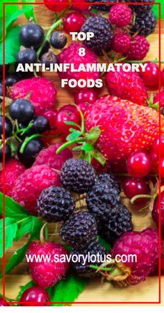 Top 8 Anti-Inflammatory Foods - savorylotus.com