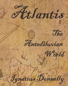 The atlantis blueprint unlocking the ancient mysteries of a long another cover of donnellys book malvernweather Images