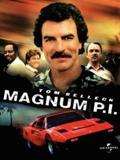 Magnum P.I. (1980-1988) Starring Tom Selleck. Loved this show (got the theme tune as my ring tone lol)