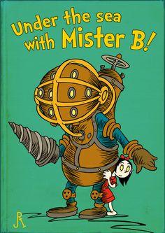 If Dr. Seuss Wrote BioShock...
