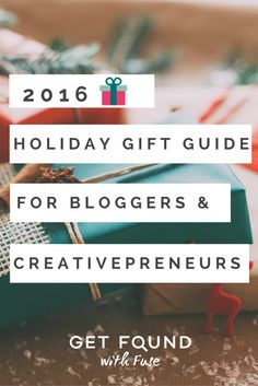 2016 Holiday Gift guide for bloggers & Creative Entrepreneurs