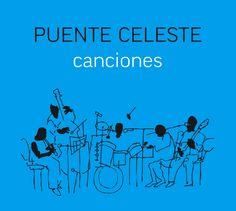 Canciones, de Puente Celeste. Digipack tapa. Diseño y realización Carlos Carpintero.