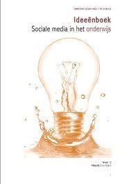 """""""Ideeënboek sociale media in het onderwijs"""" van Erno Mijland . Met daarin ook een bijdrage (lesidee) van mij."""