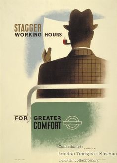 Stagger working hours for greater comfort - Tom Eckersley, 1945 London Underground, Toms, London Transport Museum, London Poster, Travel Ads, Railway Posters, Vintage Art Prints, Vintage Graphic, England