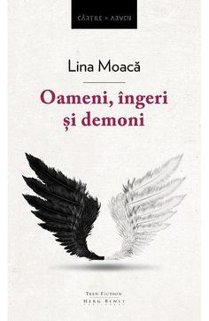 "Where the rain falls: ""Oameni, îngeri și demoni"" de Lina Moacă- Recenzie. Ebook Pdf, Teen, Books, Link, Movie, Literatura, Libros, Book, Book Illustrations"