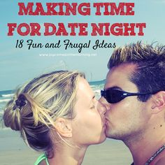 Making Time for Date Night: 18 Fun and Frugal Ideas - Joy Comes in the Morning