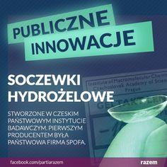 >>Soczewki hydrożelowe - stworzone w czeskim państwowym instytucie badawczym. Pierwszym producentem była państwowa firma SPOFA.<<